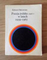 Poezja polska w latach 39-1965 część 1 Edward Balcerzan literatura