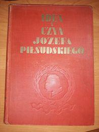 Idea i czyn Józefa Piłsudskiego Warszawa 1934