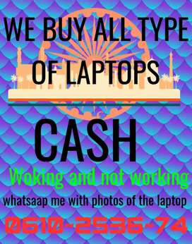 We buy any type of laptops CASH