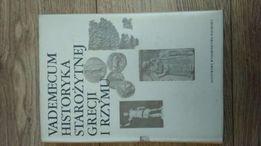 Vademecum Historyka Starożytnej Grecji i Rzymu