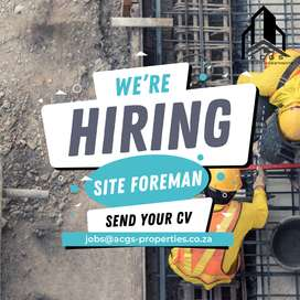 *NOW HIRING* SITE FOREMAN