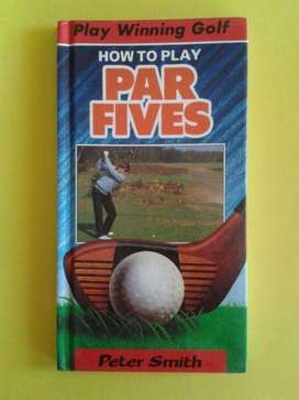 Play Winning Golf - How To Play PAR-5S - Peter Smith.