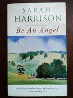 Sarah Harrison - Be an angel - książka po angielsku-book in English