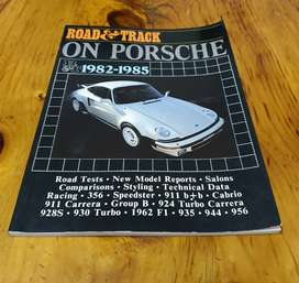 Porsche Road and Track Test Reports