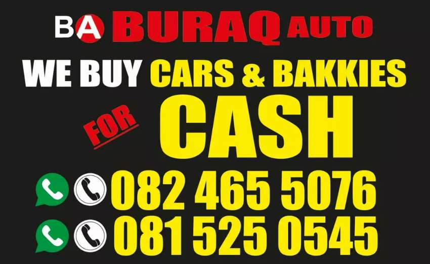 WANTED WANTED FOR CASH$$$ CARS,BAKKIES,TRAILERS AND CANOPIES 0