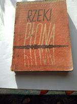 RZEKI PŁONĄ tom II , autor Wanda Wasilewska , 1953r.