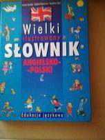 Wielki ilustrowany słownik angielsko - polski