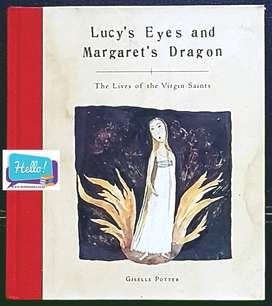 Giselle Potter Lucy's Eyes and Margaret's Dragon