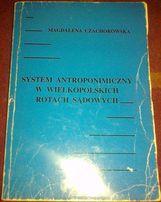 System antroponimiczny w Wielkopolskich rotach sądowych.