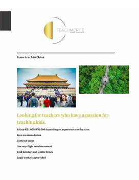 Come Teach in China, looking for Teachers having passion for teaching