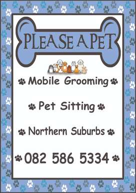Mobile Grooming / Pet Sitting (Northern Suburbs)