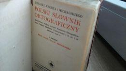 """""""Polski słownik ortograficzny"""" 1936 r. Trzaski"""