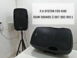P.A Sound System for hire
