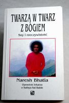 Twarzą w twarz z Bogiem - Naresh Bhatia