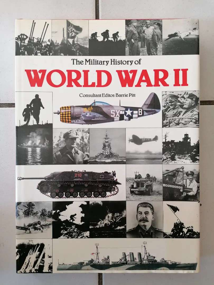 The Military History of World War II 1st Edition.
