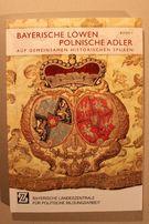 Bawaria - Bayerische Löwen Polnische Adler - polskie ślady w Bawarii