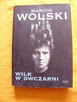 """""""Wilk w owczarni""""- Marcin Wolski"""