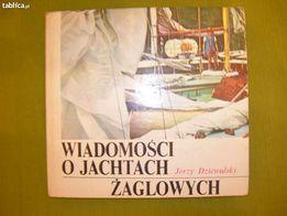 Wiadomości o jachtach żaglowych _ Jerzy Dziewulski