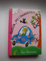 Ewa Ostrowska, Babcia, my i gangsterzy, literatura dziecięca