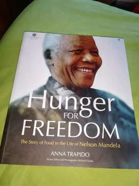 Hunger for Freedom (The Story of Food in the Life of Nelson Mandela)