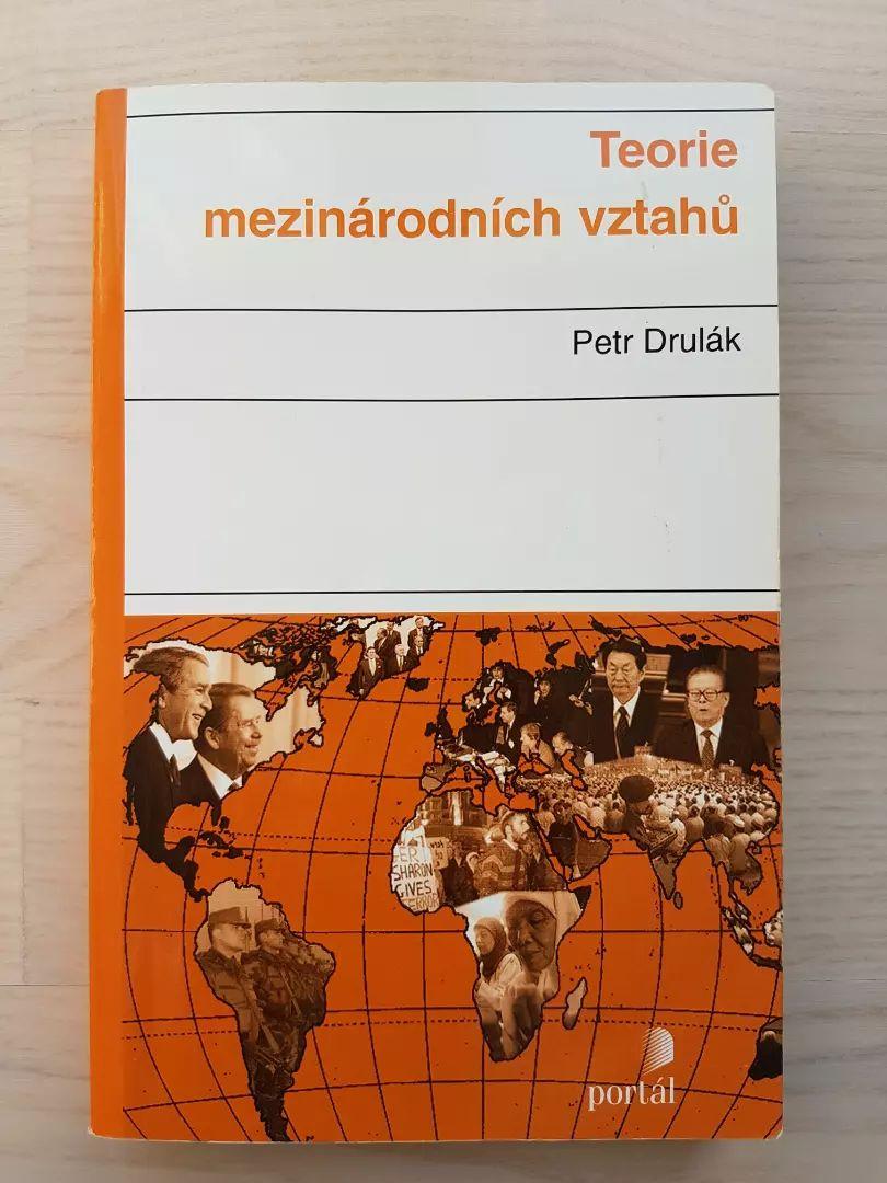 Teorie mezinárodních vztahů - Petr Drulák 0