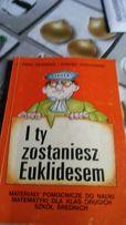 I ty możesz zostać Euklidesem Anna Zalewska Edward Stachowski