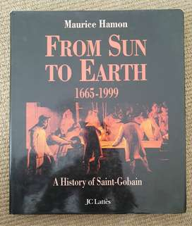 From Sun to Earth 1665-99, A History of Saint-Gobain