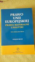 Prawo Unii Europejskiej. Prawo Materialne i polityki. Wyd. II, Barcz
