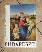 Budapeszt- Mistrzowie Malarstwa Europejskiego