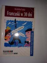 Francuski w 30 dni Autor: Micheline Funke Gramatyka języka francuskie