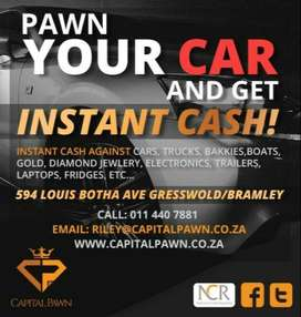 PAWN YOUR CAR FOR CASH / JEWELLERY / ELECTRONICS WE PAY TOP PRICES