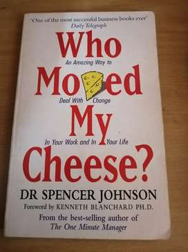 Who Moved My Cheese? Dr Spencer Johnson