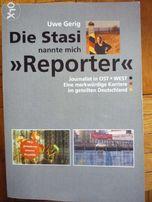 Die Stasi nannte mich Reporter