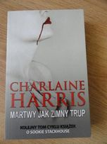 """Charlaine Harris """"Martwy jak zimny trup"""" - fantastyka"""
