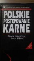 Polskie postępowanie karne wydanie 4, T.Grzegorczyk, J.Tylman