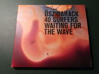Oszibarack - 40 Surfers Waiting For The Wave CD