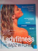Ladyfitness czyli bądź w formie