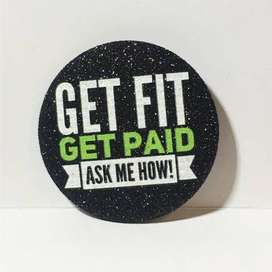 Get Fit! Get Paid!!! Contact me now!