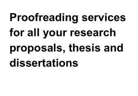 Thesis and Dissertation Proofreading and Editing Services