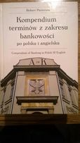 Angielsko polskie kompendium - bankowość finanse