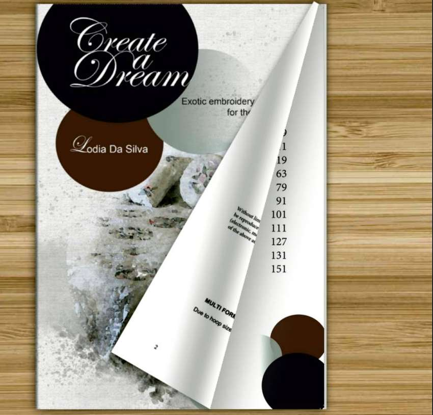 CREATE A DREAM machine embroidery projects book 0