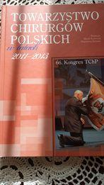 ALBUM Towarzystwo Chirurgów Polskich w latach 2011-13 Krawczyk Zielonk