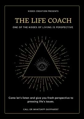 The life coach for whatever pressing life's issues.