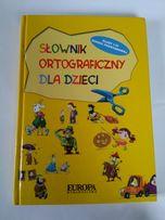 Słownik ortograficzny dla dzieci - wydanie zbiorowe