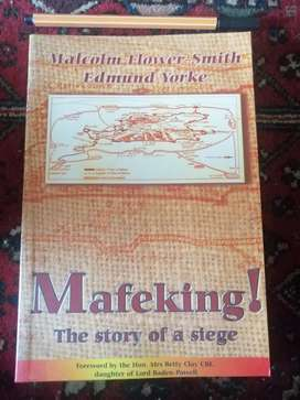 Mafeking! The Story of a Siege. Flower-Smith & York