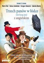ostatnie sztuki Trzech panów w łódce (nie licząc psa) z angielskim Aut