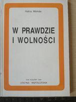 W prawdzie i w wolnośći - H. Wistuba.