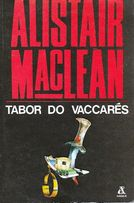 A. MacLean, Tabor do Vaccares