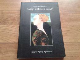 Księgi miłości i zdrady - Ryszard Frelek