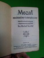 Mszał niedzielny i świąteczny z 1939 r. ks. Michał Kordel ZABYTEK IGŁA